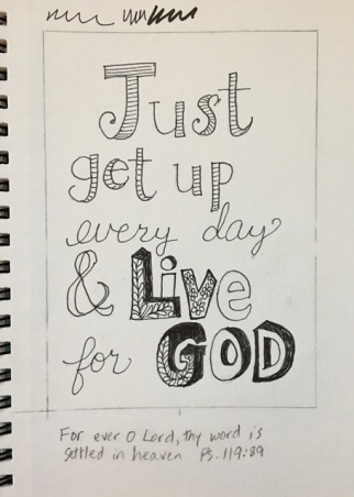 get up and live for God